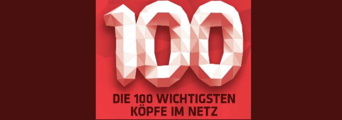 Die 100 wichtigsten Köpfe im Netz